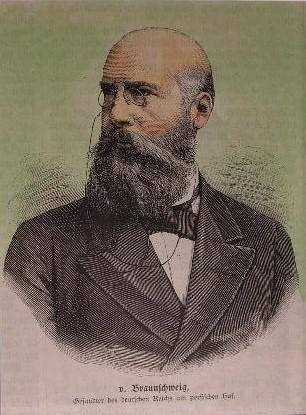 Ernst von Braunschweig, war von 1884 bis April 1886 der erste Gesandte des deutschen Reichs im Iran